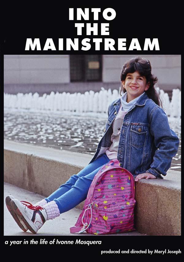 INTO THE MAINSTREAM  A film by Meryl Joseph